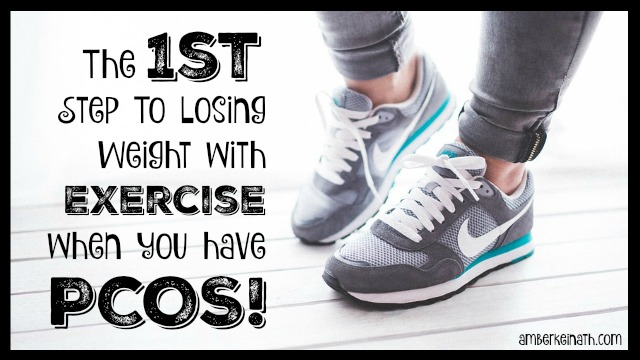 PCOS + Exercise: The 1st Step to Getting Started with Exercise when you have PCOS!