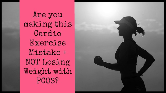 PCOS + Exercise: How Much Cardio Should You do with PCOS to Lose Weight + Feel Great?