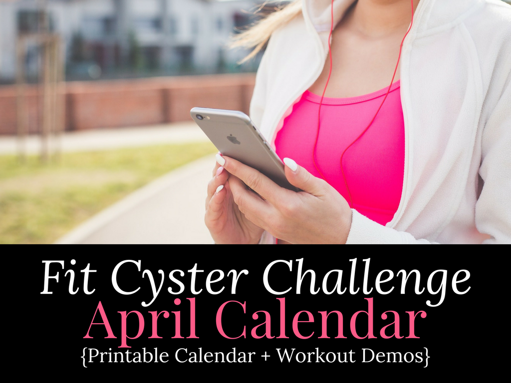 PCOS Workouts: April Fit Cyster Challenge Calendar + Exercise Demonstrations