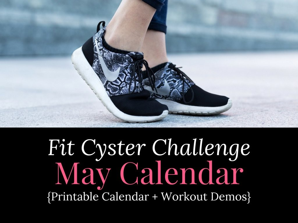 PCOS Workouts: May Fit Cyster Challenge Calendar + Exercise Demonstrations