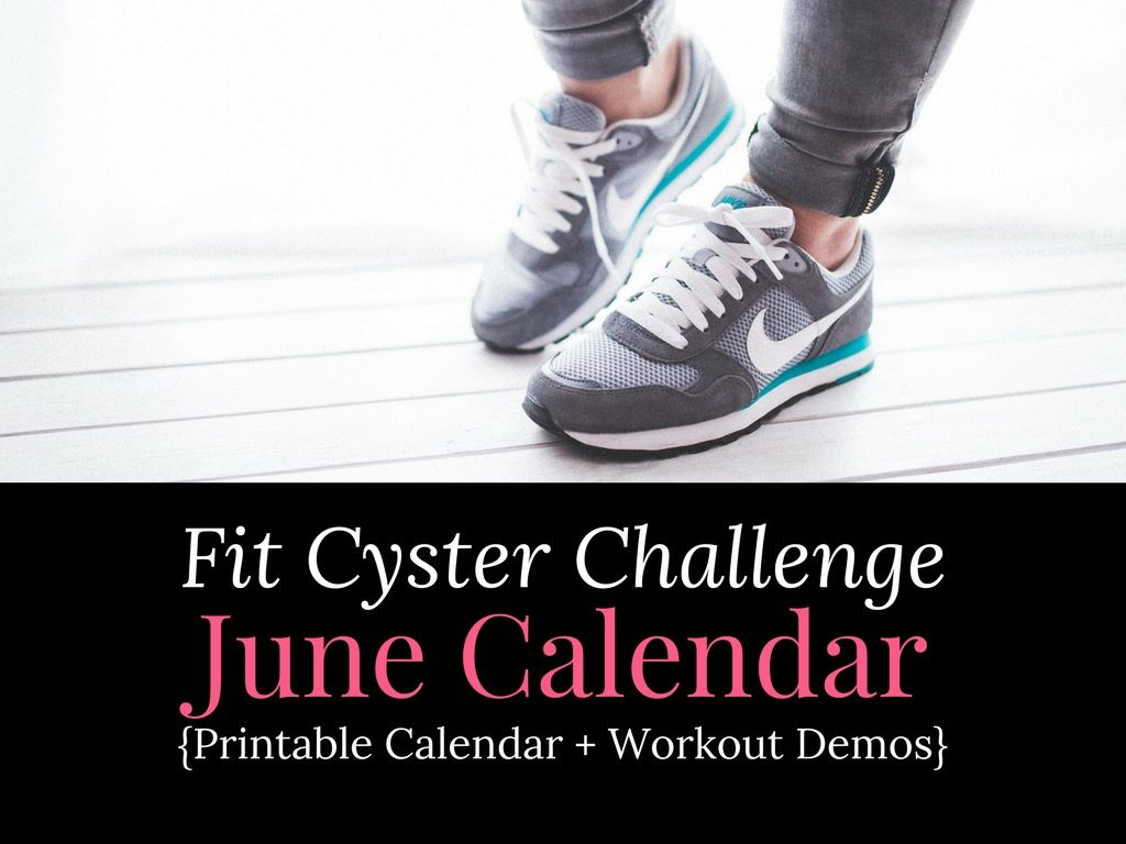 PCOS Workouts: June Fit Cyster Challenge Calendar + Exercise Demonstrations