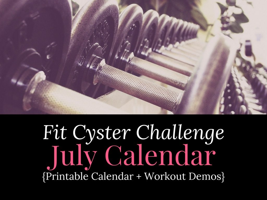 PCOS Workouts: July Fit Cyster Challenge Calendar + Exercise Demonstrations