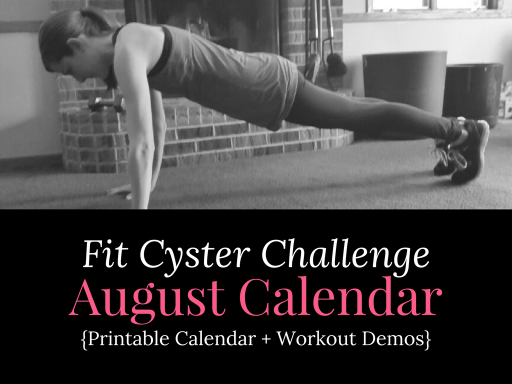 PCOS Workouts: August Fit Cyster Challenge Calendar + Exercise Demonstrations